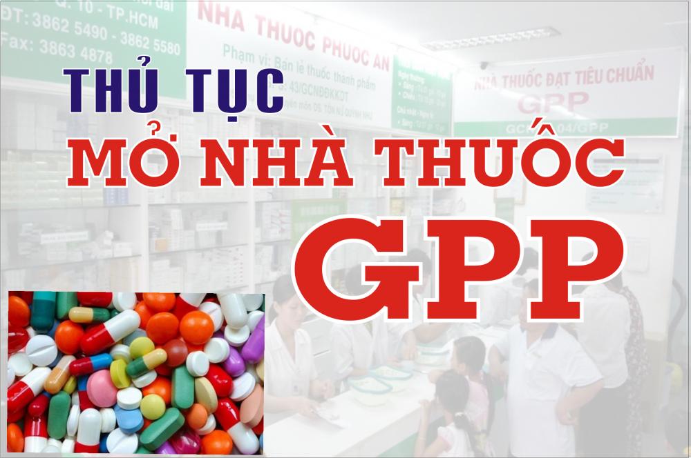 Thủ tục mở nhà thuốc tân dược đạt chuẩn GPP